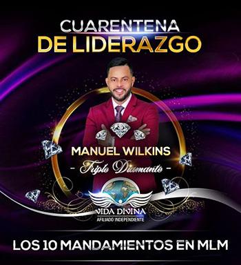 Cuarentena de Liderazgo - Día 3 - Manuel Wilkins - Vida Divina