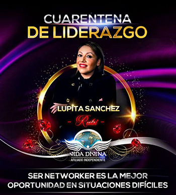 Cuarentena de Liderazgo - Día 9 - Lupita Sanchez - Vida Divina
