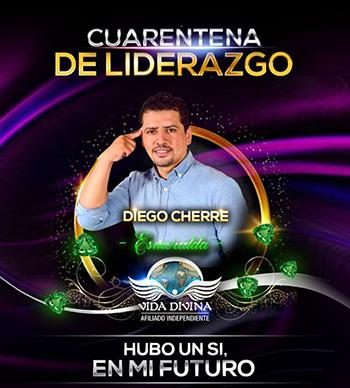 Cuarentena de Liderazgo - Día 11 - Diego Cherre - Vida Divina