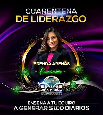 Cuarentena de Liderazgo - Día 13 - Brenda Arenas - Vida Divina