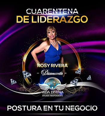 Cuarentena de Liderazgo - Día 17 - Rosy Rivera - Vida Divina