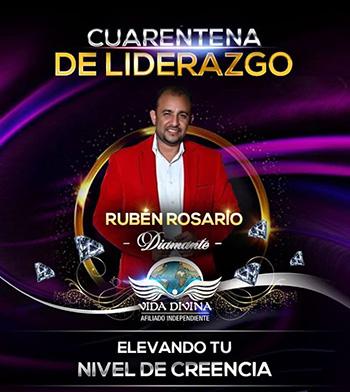Cuarentena de Liderazgo - Día 18 - Ruben Rosario - Vida Divina