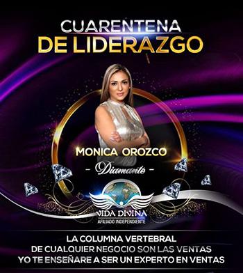 Cuarentena de Liderazgo - Día 12 - Monica Orozco - Vida Divina