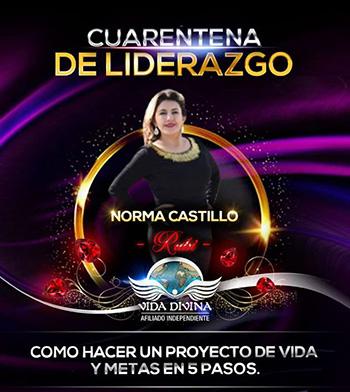 Cuarentena de Liderazgo - Día 26 - Norma Castillo - Vida Divina