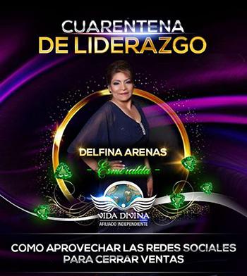 Cuarentena de Liderazgo - Día 31 - Delfina Arenas - Vida Divina
