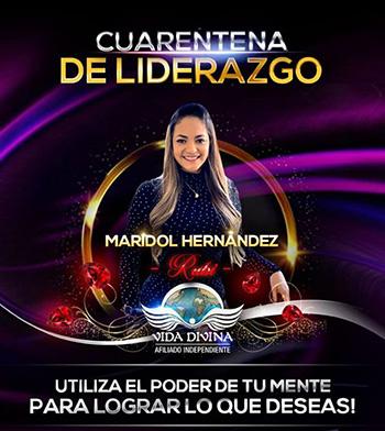 Cuarentena de Liderazgo - Día 34 - Maridol Hernandez - Vida Divina