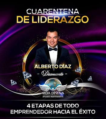 Cuarentena de Liderazgo - Día 36 - Alberto Diaz - Vida Divina