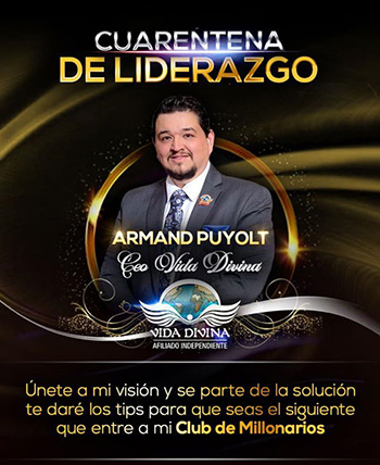 Cuarentena de Liderazgo - Día 40 - Armand Puyolt - Vida Divina